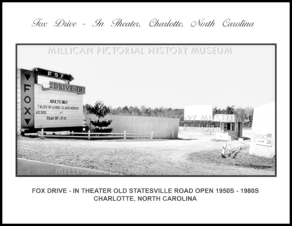 Fox Drive In Theater Old Statesville Road Open 1950s 1980s Charlotte Nc Millican Pictorial History Museum