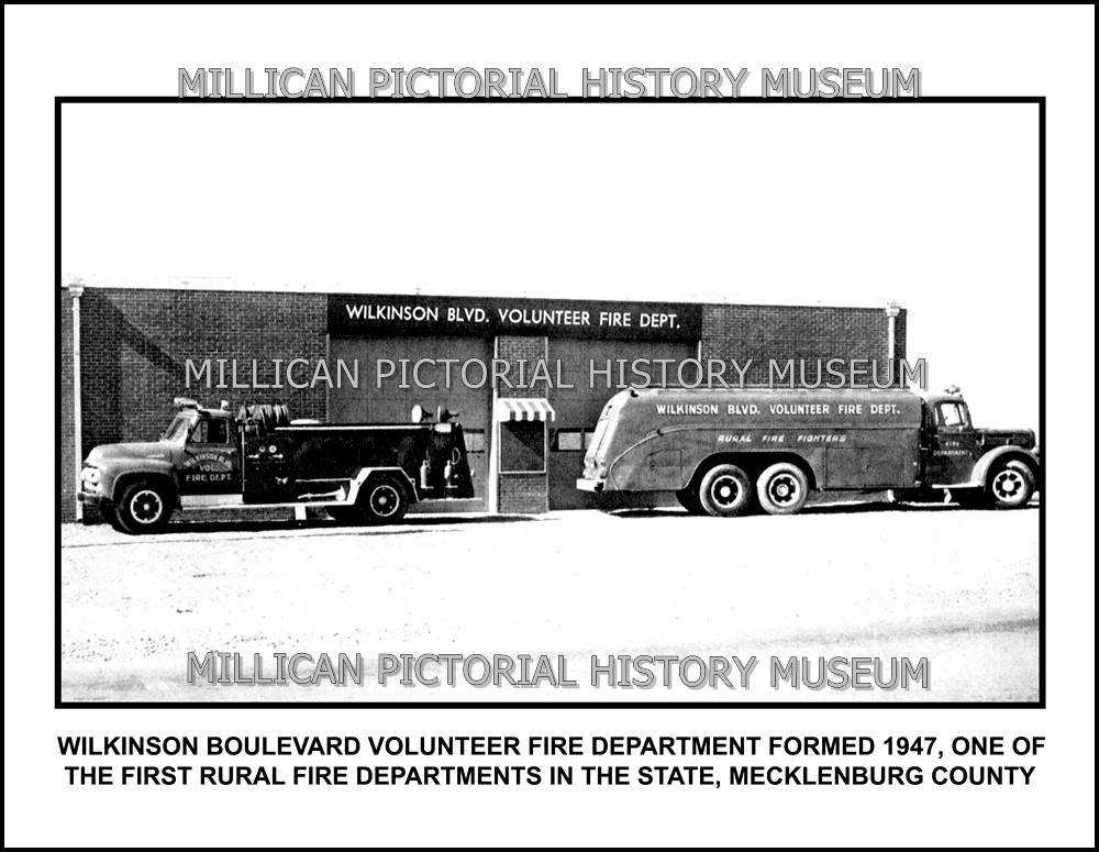 Wilkinson Boulevard Volunteer Fire Department Formed 1947 One Of The First Rural Fire Departments In The State Mecklenburg County Millican Pictorial History Museum